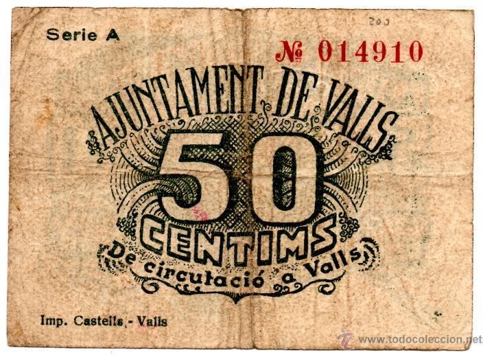 Billetes locales: Billete Bitllet Local Guerra Civil Ajuntamiento Ajuntament de Valls 50 cèntims - Foto 2 - 48939871