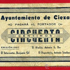 Billetes locales: BILLETE LOCAL GUERRA CIVIL , 50 CENTIMOS CIEZA MURCIA 1937 , MBC , ORIGINAL, T855. Lote 49247464