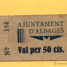 Billetes locales: BILLETE 50 CÉNTIMOS AJUNTAMENT D'ALBAGES ALBAGES ALBAIGES LES GARRIGUES LLEIDA LERIDA GUERRA CIVIL. Lote 50066561
