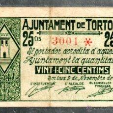 Billetes locales: AJUNTAMENT DE TORTOSA. 25 CENTIMOS. 1937.. Lote 52978026