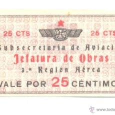 Billetes locales: 25 CÉNTIMOS. 1 NOVIEMBRE 1937 SUBSECRETARÍA DE AVIACIÓN. JEFATURA DE OBRAS 3ª REGIÓN AÉREA BARCELONA. Lote 53443733
