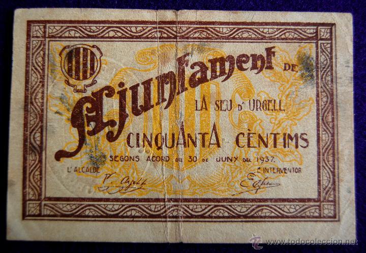BILLETE LOCAL ORIGINAL DE EPOCA. SEU DE URGELL (LERIDA). CINQUANTA CENTIMS. 1937. GUERRA CIVIL. (Numismática - Notafilia - Billetes Locales)