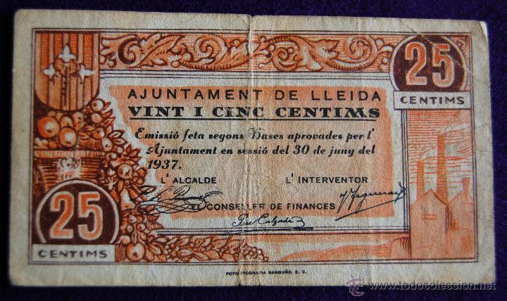 BILLETE LOCAL ORIGINAL DE EPOCA. AYUNTAMIENTO LLEIDA. 25 VINT I CINC CENTIMOS. 1937. GUERRA CIVIL. (Numismática - Notafilia - Billetes Locales)