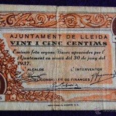 Billetes locales: BILLETE LOCAL ORIGINAL DE EPOCA. AYUNTAMIENTO LLEIDA. 25 VINT I CINC CENTIMOS. 1937. GUERRA CIVIL.. Lote 54991382