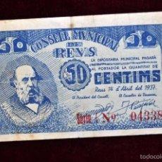 Billetes locales: BILLETE DEL CONSELL MUNICIPAL DE REUS. 50 CENTIMOS DEL AÑO 1937. GUERRA CIVIL. Lote 56073475