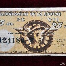 Billetes locales: BILLETE DEL AYUNTAMIENTO DE VIC. 25 CENTIMOS DEL AÑO 1937. GUERRA CIVIL. Lote 56091115
