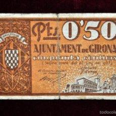 Billetes locales: BILLETE DEL AYUNTAMIENTO DE GIRONA. 50 CENTIMOS DEL AÑO 1937. GUERRA CIVIL. Lote 56091152