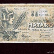 Billetes locales: BILLETE DEL AYUNTAMIENTO DE MATARO. 50 CENTIMOS DEL AÑO 1937. GUERRA CIVIL. Lote 56093171