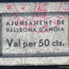 Billetes locales: BILLETE LOCAL VALLBONA D´ANOIA 50 CTS.. Lote 56168046