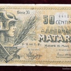 Billetes locales: BILLETE DEL AYUNTAMIENTO DE MATARO. 50 CENTIMOS DEL AÑO 1937. GUERRA CIVIL. Lote 56381398