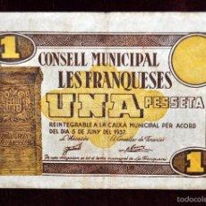 Billetes locales: BILLETE DEL CONSELL MUNICIPAL DE LES FRANQUESES. 1 PESETA DEL AÑO 1937. GUERRA CIVIL. Lote 56385644