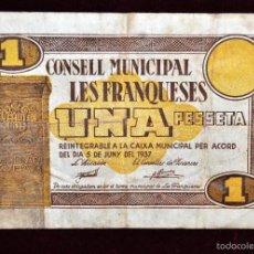 Billetes locales: BILLETE DEL CONSELL MUNICIPAL DE LES FRANQUESES. 1 PESETA DEL AÑO 1937. GUERRA CIVIL. Lote 56387704