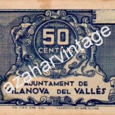 Billetes locales: BILLETE DE LA GUERRA CIVIL DE VILANOVA DEL VALLES. Lote 57541533
