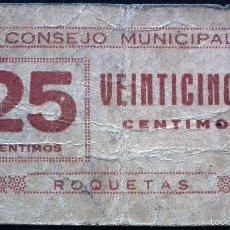 Billetes locales: BILLETE LOCAL ROQUETAS 25 CTS.. Lote 59945183