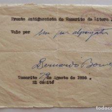 Billetes locales: VALE POR UN PAR DE ALPARGATAS - FRENTE ANTIFASCISTA DE TAMARITE DE LITERA - 29 DE AGOSTO DE 1936. Lote 62402152