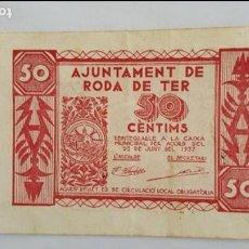 Billetes locales: BILLETE LOCAL DE 50 CENTIMOS AJUNTAMENT DE RODA DE TER T2530 Nº 94 MUY BAJO. Lote 65006699