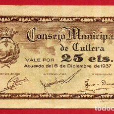 Billetes locales: BILLETE LOCAL , GUERRA CIVIL , 25 CENTIMOS , CULLERA VALENCIA , EBC , ORIGINAL,. Lote 66931562