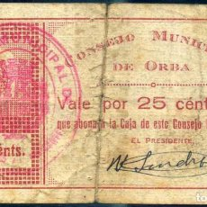 Billetes locales: 25 CENTIMOS ORBA (ALICANTE) - PEGADO EPOCA. Lote 67083613