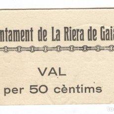 Billetes locales: BILLETE LOCAL LA RIERA DE GAIÀ (BARCELONA) 50 CENTIMOS 3ª EMISIÓN. Lote 69653293