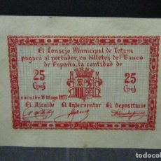 Billetes locales: 25 CENTIMOS CONSEJO MUNICIPAL DE TOTANA SIN NUMERACION LEAN DESCRIPCION. Lote 69940721