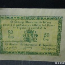 Billetes locales: 50 CENTIMOS CONSEJO MUNICIPAL DE TOTANA SIN NUMERACION LEAN DESCRIPCION. Lote 69941533