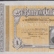 Billetes locales: BANCO DE VALLS - TARRAGONA 25 PESETAS 1921 - (SC-). Lote 74504351