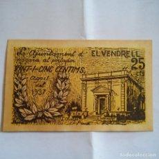 Billetes locales: BILLETE LOCAL, LA AJUNTAMENT D´ EL VENDRELL 25 CTS S/C, GUERRA CIVIL.. Lote 75035151