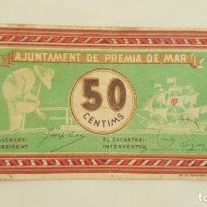Billetes locales: F 1181 BILLETE DE 50 CENTIMOS AYUNTAMIENTO DE PREMIA DE MAR GUERRA CIVIL. Lote 79063281