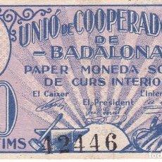 Billetes locales: BILLETE DE 10 CENTIMOS DE LA UNIO DE COOPERADORS DE BADALONA (RARO). Lote 79140649