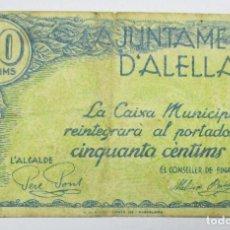 Billetes locales: ALELLA (BARCELONA), 50 CÉNTIMOS EMISIÓN GUERRA CIVIL. LOTE 0542. Lote 86281900