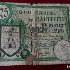 Billetes locales: MARTORELL 25 CÉNTIMOS, 1937. Lote 86488432