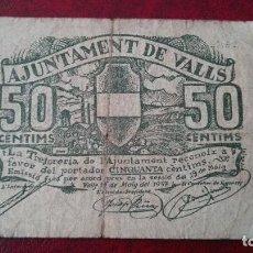 Billetes locales: VALLS 50 CÉNTIMOS, 1937. Lote 86650620