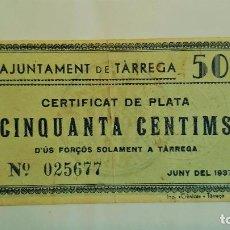 Billetes locales: BILLETE 50 CENTIMOS TARREGA JUNIO 1937 CON SELLO SECO - T-2833. Lote 86853184