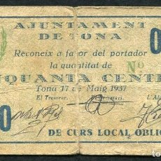 Billetes locales: TONA (BARCELONA) - 50 CENTIMOS 1937 - FIRMAS MANUSCRITAS. Lote 86909456