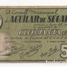 Billetes locales: BILLETE LOCAL CONSELL MUNICIPAL D'AGUILAR DE SEGARRA CINCUANTA CENTIMS 1937. Lote 92352315