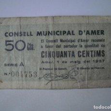 Billetes locales: BILLETE LOCAL (PAPEL MONEDA) DE 50 CÉNTIMOS DEL CONSELL MUNICIPAL DE AMER. AÑO 1937.. Lote 95191915