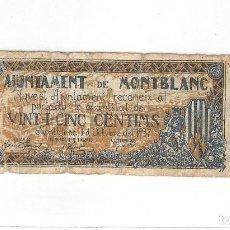 Billetes locales: BILLETE DE AJUNTAMENT DE MONTBLANC - 25 CENTIMS - 1 OCTUBRE 1937 - VER FOTROS - CIRCULADO. Lote 95419055