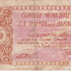 Billetes locales: BILLETE DE 15 CENTIMOS DEL CONSELL MUNICIPAL DE LA RAPITA DELS ALFACS DEL AÑO 1937 . Lote 97230227