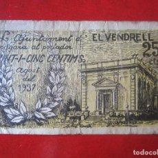 Billetes locales: BILLETE DE 25 CENTIMOS DEL AJUNTAMENT DE VENDREL. 1937. Lote 97714335
