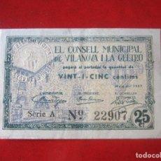 Billetes locales: BILLETE DE 25 CENTIMOS DEL CONSELL MUNICIPAL DE VILANOVA I LA GELTRÜ. 1937. Lote 97716023