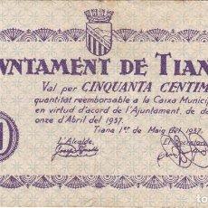 Billetes locales: BILLETE DE 50 CENTIMOS DEL AJUNTAMENT DE TIANA DEL AÑO 1937 . Lote 99091563