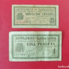 Billetes locales: 2 BILLETE LOCAL - AJUNTAMENT DE TARRAGONA - 25 CENTIMS I UNA PESETA .. R-7659. Lote 99461027