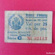 Billetes locales: BILLETE LOCAL DE 25 CENTIMS, MUNICIPI D'ARBUCIES (GIRONA).. R-7684. Lote 100449311