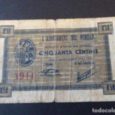 Billetes locales: BILLETE L´AJUNTAMENT DEL PERELLÓ. 50 CTS. 1937. EL DE LA FOTO.. Lote 106617991