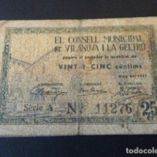Billetes locales: BILLETE CONSELL MUNICIPAL DE VILANOVA I LA GELTRÚ. 25 CTS. 1937. EL DE LA FOTO.. Lote 106618219