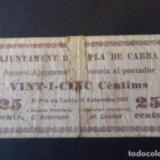 Billetes locales: BILLETE AJUNTAMENT DE EL PLÁ DE CABRA. 25 CTS. EL DE LA FOTO. SEÑALES DE USO EN GENERAL. CINTA . Lote 106619131