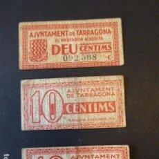 Billetes locales: LOTE DE 3 BILLETES AJUNTAMENT DE TARRAGONA. 10 CTS. 1937. LOS DE LA FOTO.. Lote 106619419
