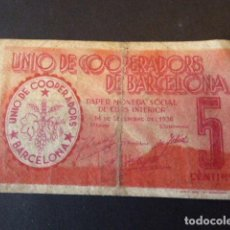 Billetes locales: BILLETE - VALE UNIÓ DE COOPERADORS DE BARCELONA. 5 CTS. EL DE LA FOTO.. Lote 106619575