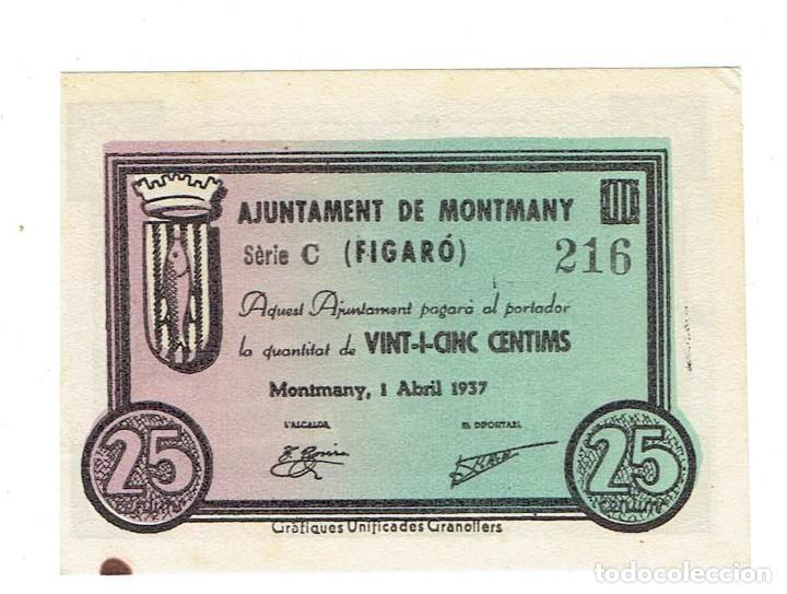 BILLETE LOCAL DE 25 CENTIMOS AJUNTAMENT DE MONTMANY SERIE C Nº 216 ( FIGARO ) SC 1937 (Numismática - Notafilia - Billetes Locales)