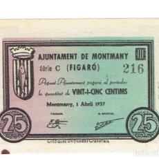 Billetes locales: BILLETE LOCAL DE 25 CENTIMOS AJUNTAMENT DE MONTMANY SERIE C Nº 216 ( FIGARO ) SC 1937. Lote 108847331